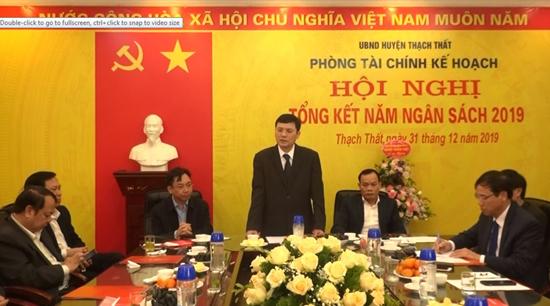 Phòng Tài chính- Kế hoạch huyện Thạch Thất tổng kết năm ngân sách 2019