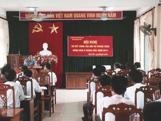 Hội Nông dân huyện Thạch Thất sơ kết công tác 6 tháng đâu năm 2014.