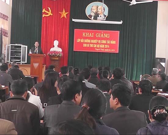 Khai giảng lớp bồi dưỡng nghiệp vụ công tác Đảng cho bí thư chi bộ năm 2014