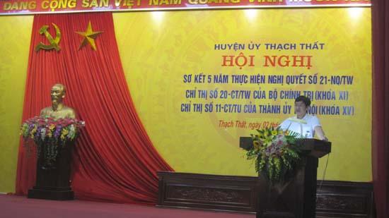 Thạch Thất sơ kết 5 năm thực hiện Nghị quyết 21, Chỉ thị số 20 của Bộ Chính trị và Chỉ thị 11 của Thành ủy Hà nội