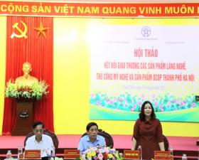"""Hội thảo """"Kết nối giao thương các sản phẩm làng nghề, thủ công mỹ nghệ và sản phẩm OCOP thành phố Hà Nội"""