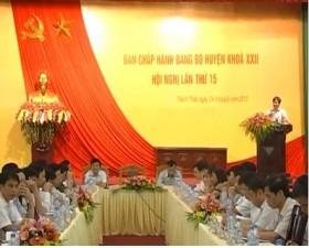 Hội nghị ban chấp hành Đảng bộ huyện Thạch Thất khóa XXII