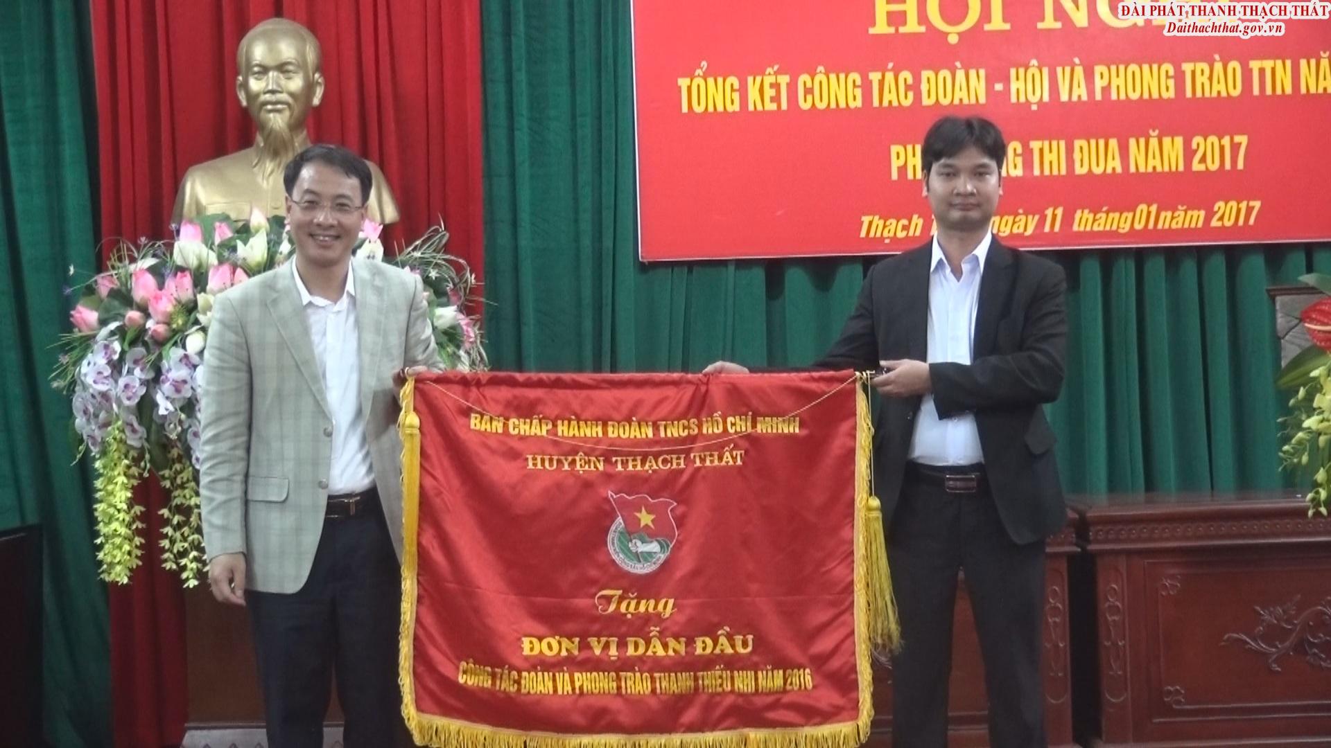Huyện đoàn Thạch Thất tổng kết công tác hội và phong trào thanh thiếu nhi năm 2016