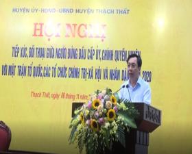 Huyện Thạch Thất: Tiếp xúc đối thoại giữa người đứng đầu cấp ủy, chính quyền huyện với MTTQ, các tổ chức chính trị- xã hội và nhân dân năm 2020