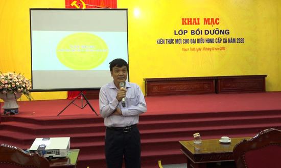 Huyện Thạch Thất tổ chức bồi dưỡng kiến thức mới cho đại biểu HĐND cấp xã năm 2020