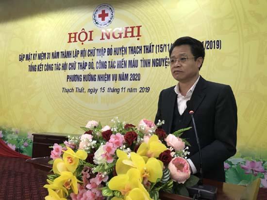 Lễ kỷ niệm 31 năm ngày thành lập Hội Chữ thập đỏ huyện Thạch Thất (15/11/1988 – 15/11/2019); Tổng kết công tác Hội Chữ thập đỏ, công tác hiến máu tình nguyện năm 2019