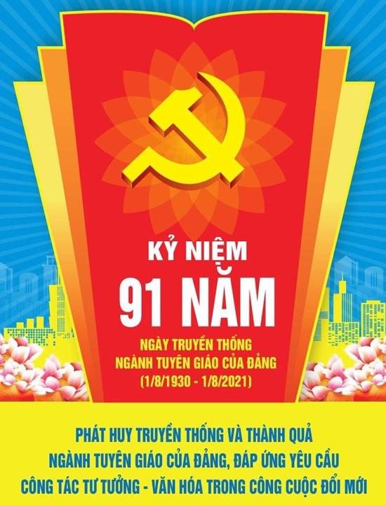 Tự hào truyền thống 91 năm ngày truyền thống ngành Tuyên giáo của Đảng (01/8/1930 -1/8/2021)